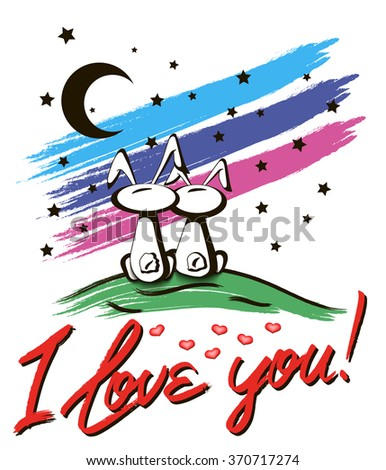 I love you. sitting Bunnies in love  looking at the starry sky. Vector illustration