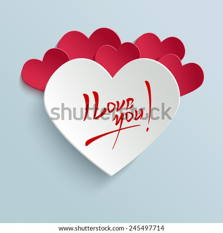 I Love You - Valentines Day Hand lettering Greeting Card on 3d Heart with Shadow. Typographical Vector Background. Handmade calligraphy - stock vector