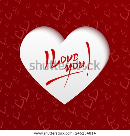 I Love You - Valentines Day Hand lettering Greeting Card on Paper Cut Heart Shape from Seamless Pattern with Stylized Hearts. Typographical Vector Background - stock vector