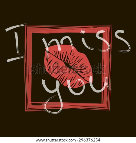 I miss you. motivation square stroke poster. Text lettering of an inspirational saying. Quote Typographical Poster Template, vector design for t shirt and other. - stock vector