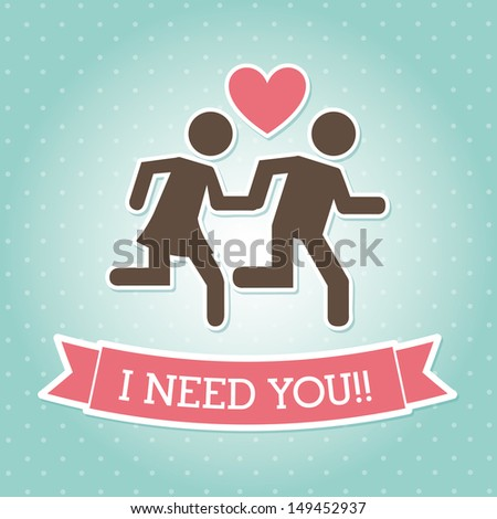i need you over blue background vector illustration