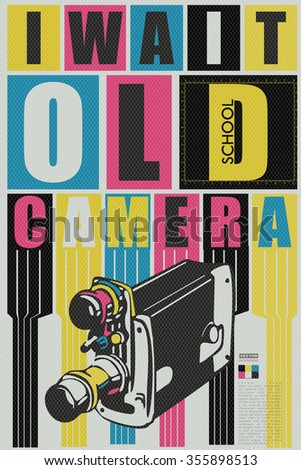 I wait old school camera qoute. retro card, poster, vector illustration