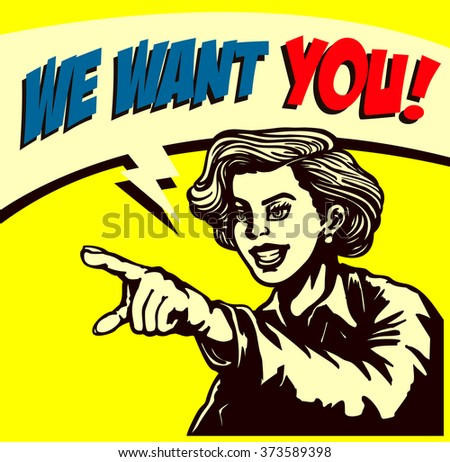 I want you! Retro businesswoman with pointing finger picking candidate for job vacancy, we're hiring sign comic book style vector illustration, join our team - stock vector