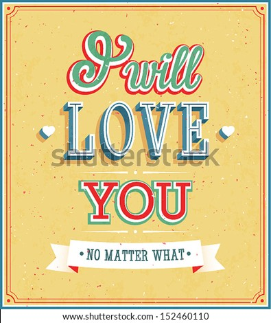 I will love you typographic design. Vector illustration. - stock vector
