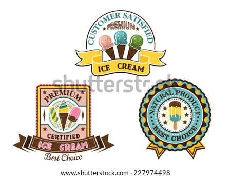 Ice cream badges and labels in circular and square frames showing ice lollies and cones with various text, vector illustration on white - stock vector