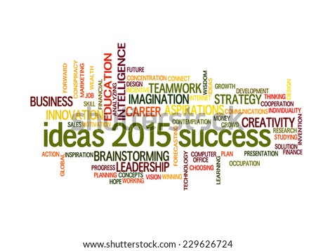 ideas of success in business 2015 word cloud - stock vector