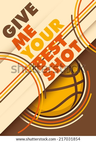 Illustrated basketball poster design with slogan. Vector illustration. - stock vector