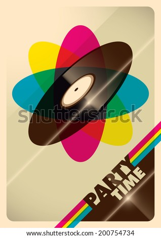 Illustrated party time poster with vinyl. Vector illustration. - stock vector