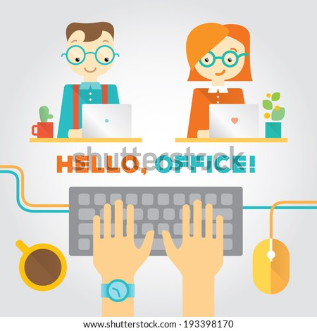 Illustration about office or co working life with working people, typing hands and stuff. Modern flat vector illustration with place for text. Layered file - stock vector