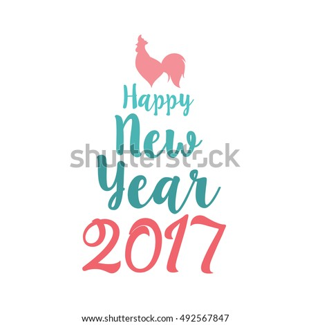 Illustration for happy new year 2017. Silhouette cock. Vector element of design logo, logotype, card, poster, clothing, postcard, calendar and invitation with rooster 2017.