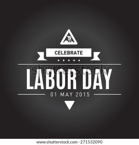 illustration for International Labor Day on May 1st, vector design elements, icon, label, badge - stock vector