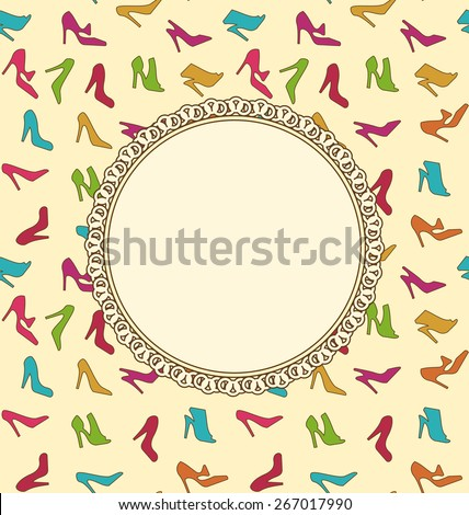 Illustration Greeting Card or Invitation with Women Shoes. Seamless Texture of Fashion Heeled - Vector - stock vector