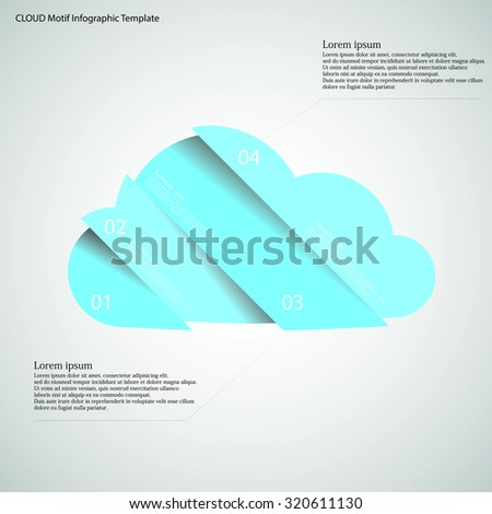 Illustration infographic template with shape of cloud which is cut or divided to four separate parts with blue colors. Each piece contains unique number and space for text. All is on light. - stock vector