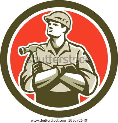 Illustration of a carpenter builder with arms crossed holding hammer set inside circle round shape on isolated background.  - stock vector