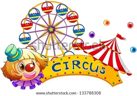 Illustration of a circus signboard on a white background - stock vector