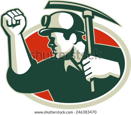 Illustration of a coal miner pumping fist with pick axe viewed from side set inside oval done in retro style. - stock vector