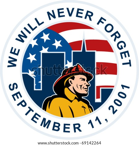 """illustration of a fireman firefighter silhouette pointing to twin tower world trade center wtc building American stars and stripes flag in background words """"we will never forget September 11 2001"""" - stock vector"""
