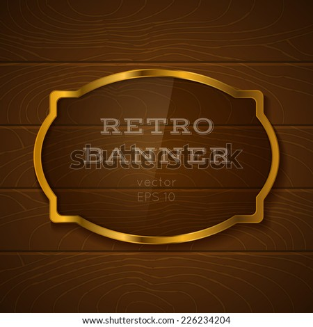 Illustration of a glass banner on wooden background - stock vector