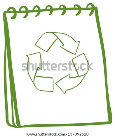 Illustration of a green notebook with the symbols for recycling on a white background - stock vector