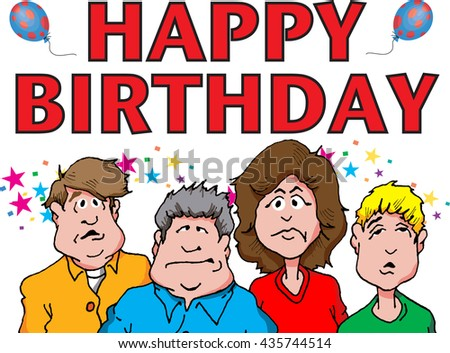 illustration of a group grumpy bored looking people wishing a Happy Birthday
