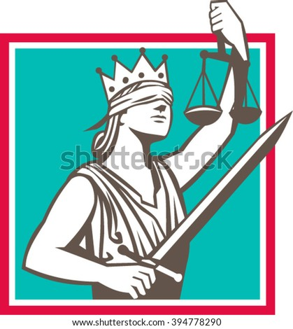 Illustration of a lady justice with crown and blindfold holding sword and raising scales set inside square shape done in retro style.  - stock vector