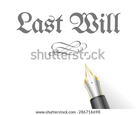 illustration of a Last Will Letter with fountain pen - stock vector
