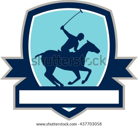 Illustration of a polo player riding horse with polo stick mallet viewed from the side set inside shield crest with ribbon on isolated background done in retro style
