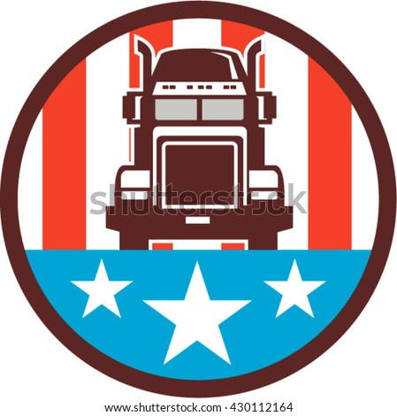 Illustration of a truck viewed from front set inside circle with american stars and stripes in the background done in retro style.  - stock vector