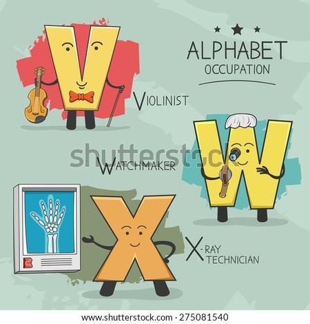 Illustration of alphabet occupation - Violinist, Watchmaker, X-ray technician - stock vector