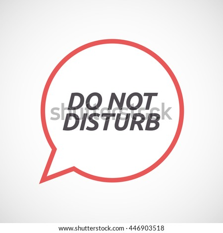 Illustration of an isolated line art comic balloon icon with    the text DO NOT DISTURB