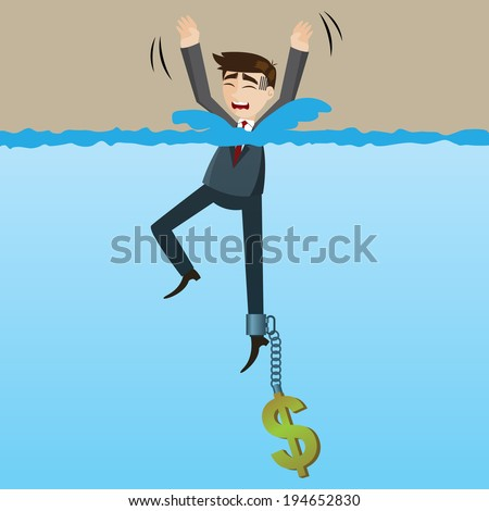 illustration of cartoon drowning businessman with money chain on his leg in disaster because of greed concept - stock vector