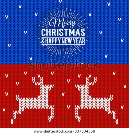 Illustration of colorful knitted banners with Merry Christmas and Happy New Year lettering. Christmas calligraphy background. Vector Xmas postcards with deers. Happy holidays! - stock vector