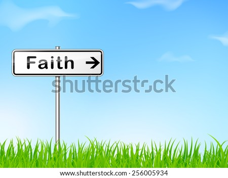illustration of faith direction sign on nature background