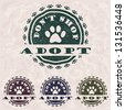 "illustration of grunge vintage pet related slogan, label, stamp with paws and text ""adopt don't shop"" in it. pets logo element - stock vector"