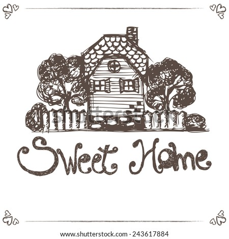 Illustration of hand drawing house with text home sweet home.Vector - stock vector