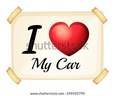 Illustration of I love my car banner - stock vector