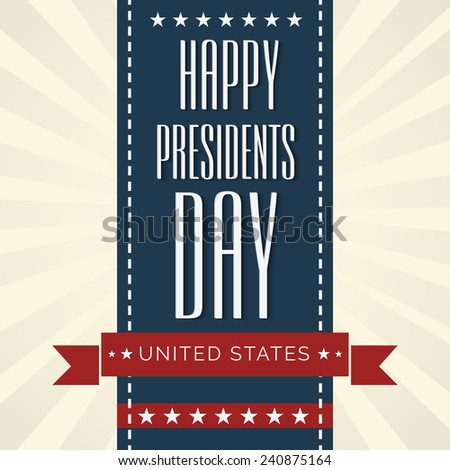 Illustration of  Presidents Day background. - stock vector