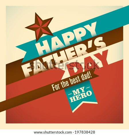 Illustration of retro father's day card in color. Vector illustration. - stock vector