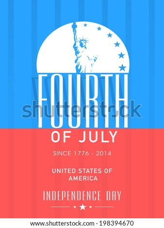 Illustration of Statue of Liberty and stylish text Fourth of July on blue and red background for Independence Day celebrations.  - stock vector