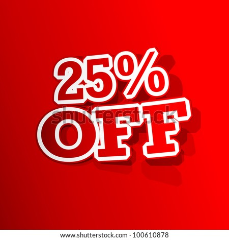 illustration of sticker of 25 percent off tag in paper cut out - stock vector