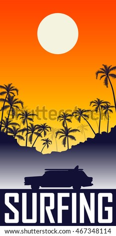 Illustration of summer sunset with palms and silhouette of the machine with surfboard on the roof . Good for t-shirt print. Vector illustration.