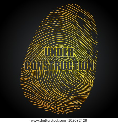 illustration of under construction impression of finger print on abstract background