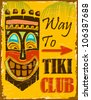 illustration of vintage poster for way to tiki club - stock vector