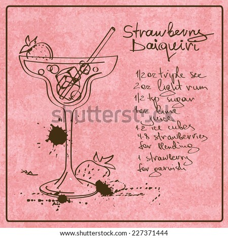 Illustration with hand drawn sketch Daiquiri cocktail. Including recipe and ingredients on the grunge vintage background - stock vector