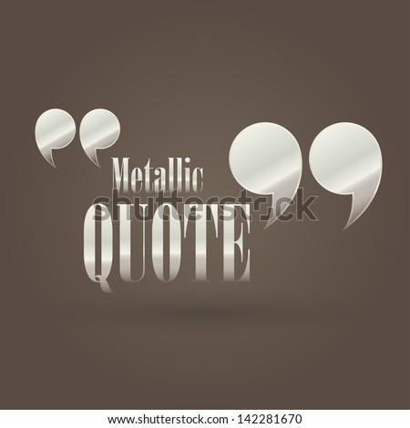 illustration with metallic quote - stock vector