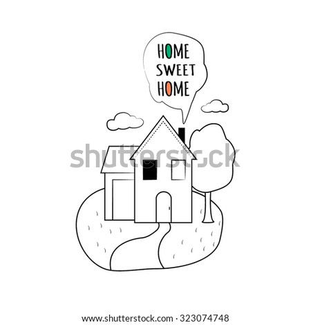 Illustration with text Sweet Home. cloud, lawn, path, tree