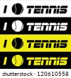 """Illustration with the message """"I love Tennis"""" - ideal for tennis equipment, wallpapers, commercial materials - stock vector"""