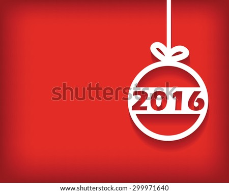 Illustration with white image of christmas ball with text 2016 on red background