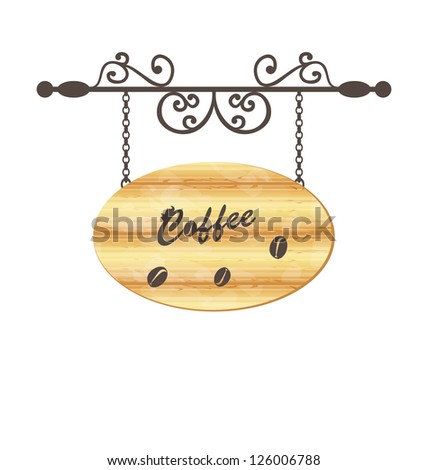 Illustration wooden sign with coffee bean, floral forging elements - vector - stock vector