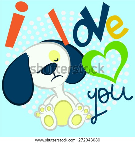 Illustrator vector cute puppy with text. - stock vector